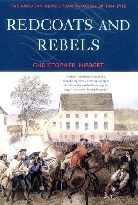 The American Revolution Through British Eyes  - Christopher Hibbert