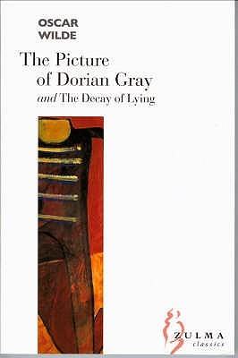 The Picture of Dorian Gray / The Decay of Lying