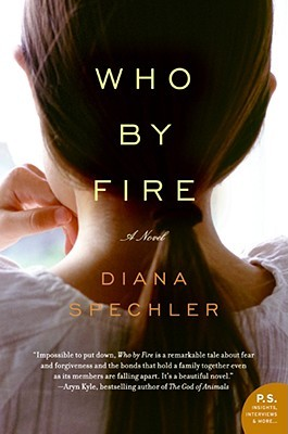 Who by Fire by Diana Spechler