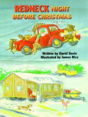 Redneck Night Before Christmas by David Davis