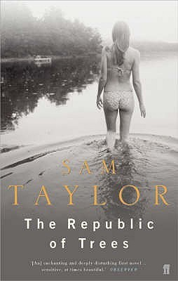 The Republic of Trees by Sam Taylor
