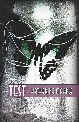 Test by Katherine Marple