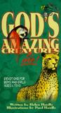 God's Amazing Creatures & Me! by Helen C. Haidle