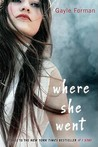 Download Where She Went (If I Stay, #2)