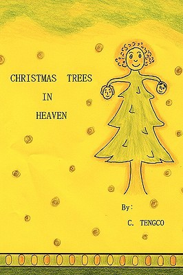 Christmas Trees in Heaven