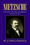 Nietzsche: The Man and his Philosophy
