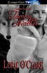 Taming Heather (Cariboo Lunewulf, #1)