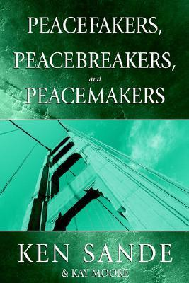 Peacefakers, Peacebreakers, and Peacemakers Member Book