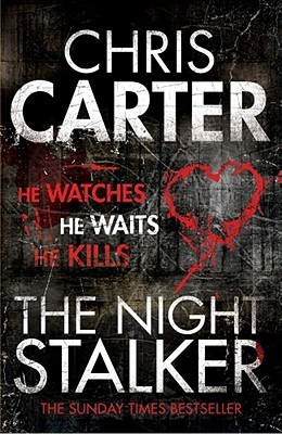 The Night Stalker by Chris Carter