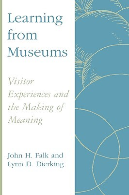 Descargar libros electrónicos de google books Learning from Museums: Visitor Experiences and the Making of Meaning