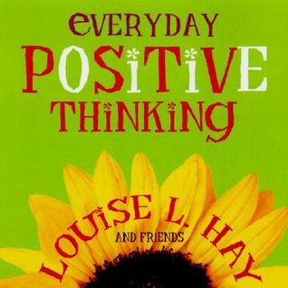 Everyday Positive Thinking by Louise L. Hay