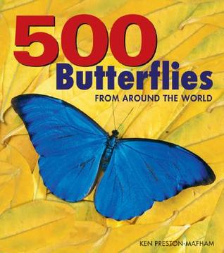 500 Butterflies: Butterflies from Around the World