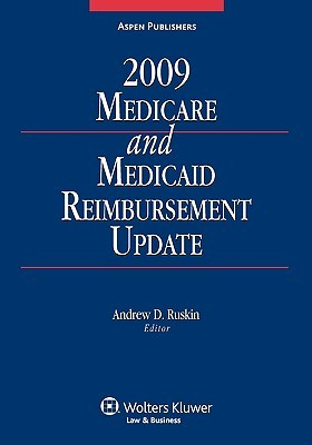 Medicare and Medicaid Reimbursement Update, 2009 Edition