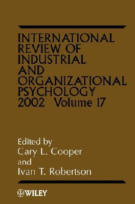International Review of Industrial and Organizational Psychology, 2002
