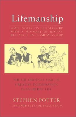 Lifemanship: Some Notes on the Lifemanship