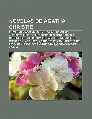 Novelas de Agatha Christie: Primeros Casos de Poirot, Poirot Investiga, Asesinato En El Orient Express, Diez Negritos