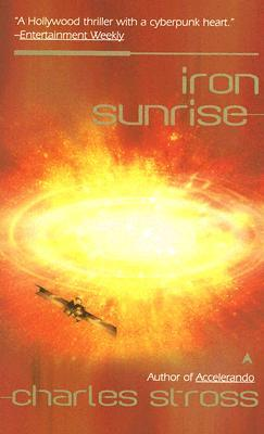 Iron Sunrise by Charles Stross