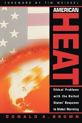 American Heat: Ethical Problems with the United States' Response to Global Warming