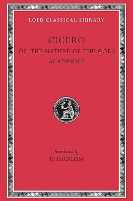 On the Nature of the Gods. Academics