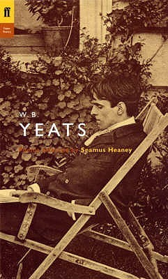 Poems Selected by Seamus Heaney by W.B. Yeats