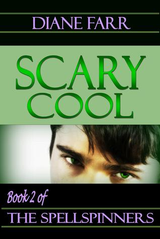 Download and Read online Scary Cool (The Spellspinners, #2) books