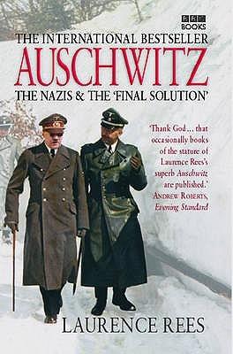 Auschwitz: The Nazis & the 'Final Solution'