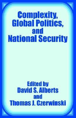 Complexity, Global Politics, and National Security