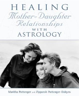 Healing Mother-Daughter Relationships with Astrology