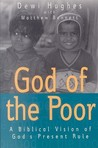 God of the Poor: A Biblical Vision of God's Present Rule