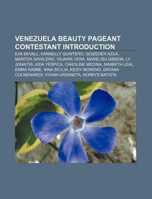Venezuela Beauty Pageant Contestant Introduction: Eva Ekvall, Hannelly Quintero, Goizeder Azua, Maritza Sayalero, Yajaira Vera, Marelisa Gibson