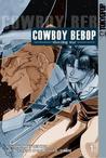 Cowboy Bebop: Shooting Star, Volume 1 (Cowboy Bebop, Shooting Star, #1)
