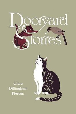 Dooryard Stories by Clara Dillingham Pierson