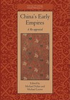 China's Early Empires: A Re-appraisal