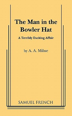 The Man in the Bowler Hat