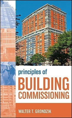 Building Commissioning: Principles and Practices