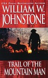Trail of the Mountain Man (Mountain Man, #3)