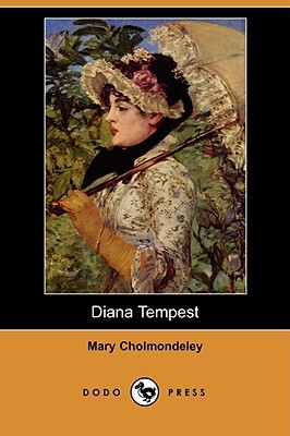 Diana Tempest [Annotated with a new introduction] (Valancourt Classics)