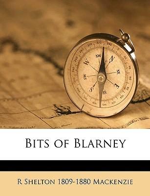 Bits of Blarney by R. Shelton Mackenzie