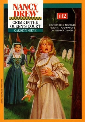 Crime in the Queen's Court (Nancy Drew, #112)