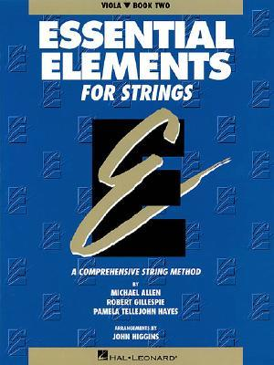 Essential Elements for Strings: Viola, Book Two: A Comprehensive String Method