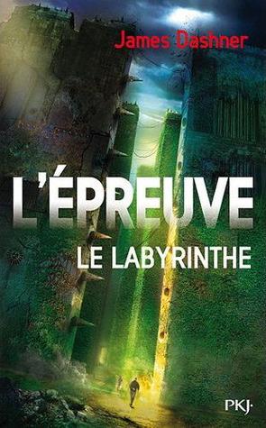 Le Labyrinthe (L'épreuve, #1)