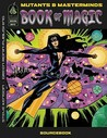 Mutants & Masterminds: Book Of Magic (Mutants & Masterminds)