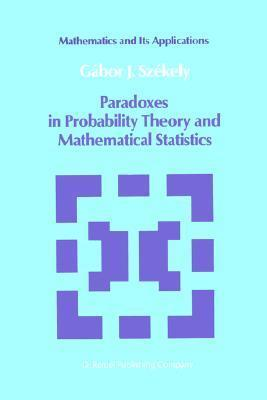 Paradoxes in Probability Theory and Mathematical Statistics