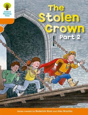 The Stolen Crown Part 2 (Oxford Reading Tree, Stage 6, More Stories B)