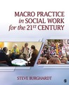 Macro Practice in Social Work for the 21st Century