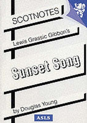 Lewis Grassic Gibbon's 'Sunset Song'