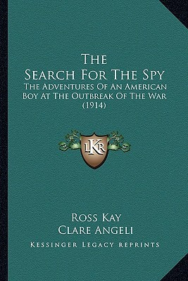 The Search for the Spy (The Big War, #1)