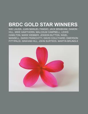 Brdc Gold Star Winners: Niki Lauda, Juan Manuel Fangio, Jack Brabham, Damon Hill, Mike Hawthorn, Malcolm Campbell, Lewis Hamilton, Mark Webber