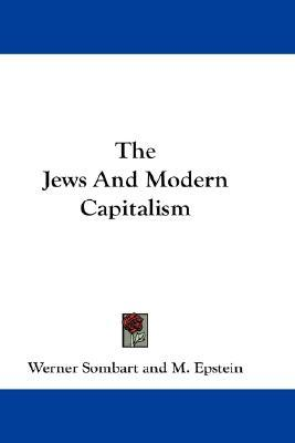The Jews and Modern Capitalism