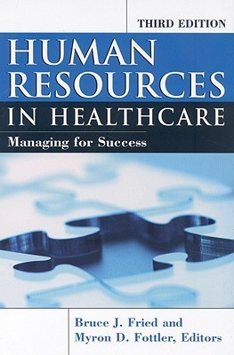 Human Resources in Healthcare: Managing for Success
